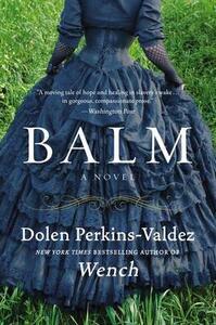 Balm - Dolen Perkins-Valdez - cover