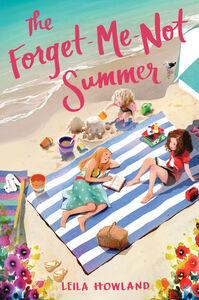 Foto Cover di The Forget-Me-Not Summer, Ebook inglese di Leila Howland,Ji-Hyuk Kim, edito da HarperCollins