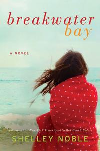 Ebook in inglese Breakwater Bay Noble, Shelley