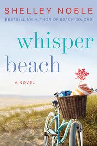 Foto Cover di Whisper Beach, Ebook inglese di Shelley Noble, edito da HarperCollins