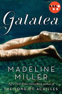 Foto Cover di Galatea, Ebook inglese di Madeline Miller, edito da HarperCollins