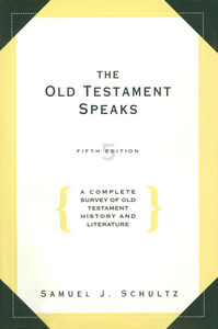 Foto Cover di The Old Testament Speaks, Ebook inglese di Samuel J. Schultz, edito da HarperCollins