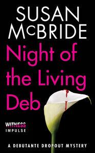Foto Cover di Night of the Living Deb, Ebook inglese di Susan McBride, edito da HarperCollins
