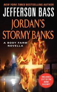 Jordan's Stormy Banks: A Body Farm Novella - Jefferson Bass - cover