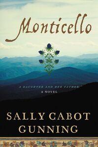 Foto Cover di Monticello, Ebook inglese di Sally Cabot Gunning, edito da HarperCollins