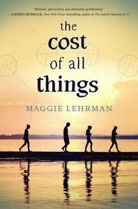 The Cost of All Things - Maggie Lehrman - cover