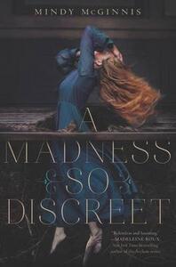 A Madness So Discreet - Mindy McGinnis - cover