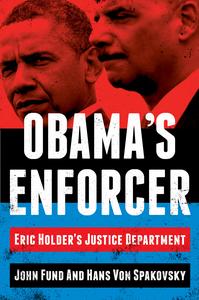 Ebook in inglese Obama's Enforcer Fund, John , Von Spakovsky, Hans