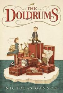 The Doldrums (The Doldrums, Book 1) - Nicholas Gannon - cover