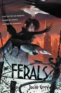 Ferals - Jacob Grey - cover