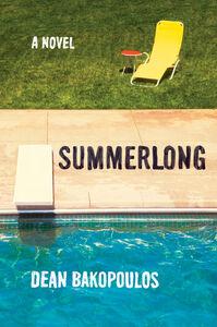 Foto Cover di Summerlong, Ebook inglese di Dean Bakopoulos, edito da HarperCollins