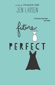 Future Perfect - Jen Larsen - cover
