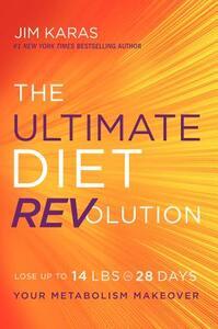 The Ultimate Diet REVolution: Your Metabolism Makeover - Jim Karas - cover