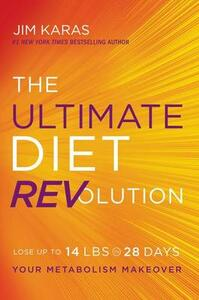 The Ultimate Diet REVolution: Your Metabolism Makeover - Jim Karas - cover