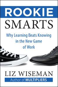 Foto Cover di Rookie Smarts, Ebook inglese di Liz Wiseman, edito da HarperCollins