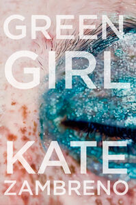 Ebook in inglese Green Girl Zambreno, Kate