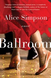Foto Cover di Ballroom, Ebook inglese di Alice Simpson, edito da HarperCollins