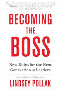 Foto Cover di Becoming the Boss, Ebook inglese di Lindsey Pollak, edito da HarperCollins