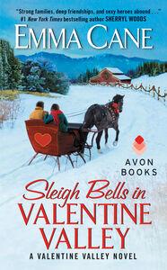 Ebook in inglese Sleigh Bells in Valentine Valley Cane, Emma