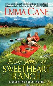 Ever After at Sweetheart Ranch: A Valentine Valley Novel - Emma Cane - cover