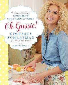 Foto Cover di Oh Gussie!, Ebook inglese di Martha Foose,Kimberly Schlapman, edito da HarperCollins