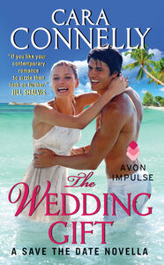 Foto Cover di The Wedding Gift, Ebook inglese di Cara Connelly, edito da HarperCollins