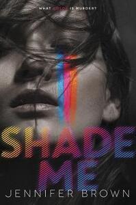 Shade Me - Jennifer Brown - cover