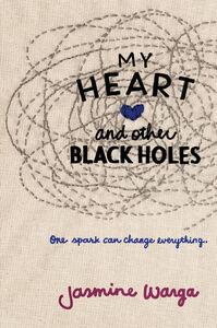 Foto Cover di My Heart and Other Black Holes, Ebook inglese di Jasmine Warga, edito da HarperCollins