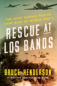 Foto Cover di Rescue at Los Banos, Ebook inglese di Bruce Henderson, edito da HarperCollins