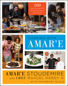 Ebook in inglese Cooking with Amar'e Hardy, Maxcel, III , Stoudemire, Amar'e