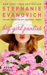 Big Girl Panties - Stephanie Evanovich - cover