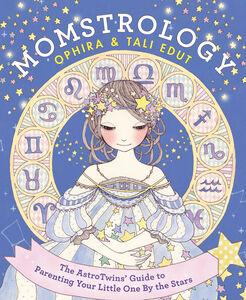 Foto Cover di Momstrology, Ebook inglese di Ophira Edut,Tali Edut, edito da HarperCollins