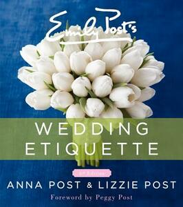 Emily Post's Wedding Etiquette - Anna Post,Lizzie Post - cover