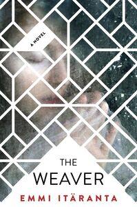 Foto Cover di The Weaver, Ebook inglese di Emmi Itäranta, edito da HarperCollins