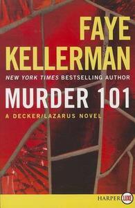 Murder 101: A Decker/Lazarus Novel [Large Print] - Faye Kellerman - cover