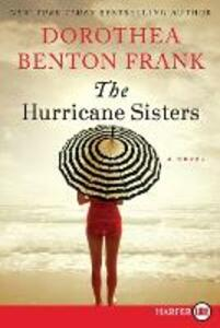 The Hurricane Sisters - Dorothea Benton Frank - cover