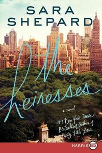 The Heiresses - Sara Shepard - cover