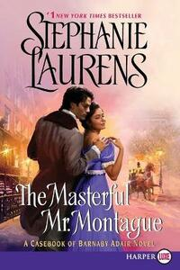 The Masterful Mr. Montague - Stephanie Laurens - cover