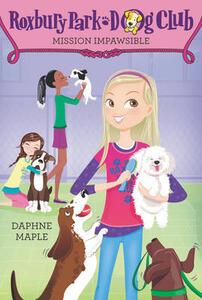 Roxbury Park Dog Club #1: Mission Impawsible - Daphne Maple - cover