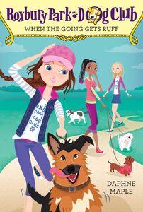 Foto Cover di When the Going Gets Ruff, Ebook inglese di Daphne Maple,Annabelle Metayer, edito da HarperCollins
