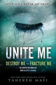 Unite Me - Tahereh Mafi - cover