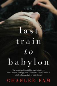 Ebook in inglese Last Train to Babylon Fam, Charlee