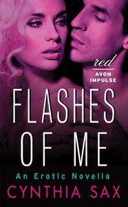 Foto Cover di Flashes of Me, Ebook inglese di Cynthia Sax, edito da HarperCollins