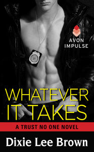 Foto Cover di Whatever It Takes, Ebook inglese di Dixie Lee Brown, edito da HarperCollins