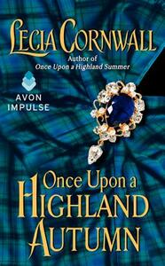Once Upon a Highland Autumn - Lecia Cornwall - cover