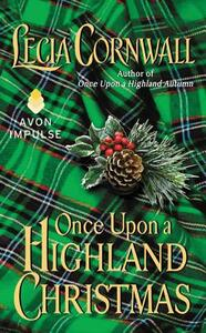 Once Upon a Highland Christmas - Lecia Cornwall - cover