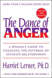 Foto Cover di The Dance of Anger, Ebook inglese di Harriet Lerner, edito da HarperCollins