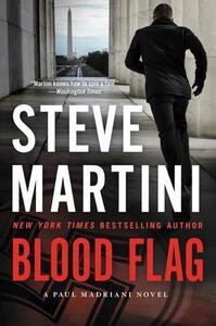 Blood Flag: A Paul Madriani Novel - Steve Martini - cover