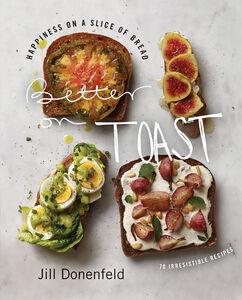 Foto Cover di Better on Toast, Ebook inglese di Jill Donenfeld, edito da HarperCollins