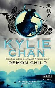 Demon Child: Celestial Battle: Book Two - Kylie Chan - cover